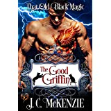 The Good Griffin: That Old Black Magic (Heart's Desired Mate)