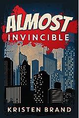 Almost Invincible (The White Knight & Black Valentine Series Book 3) Kindle Edition