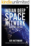 Indian Deep Space Network: Mars Not Too Far