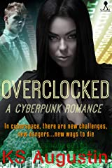 Overclocked: A cyberpunk romance Kindle Edition