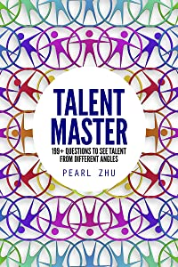 Talent Master: 199+ Questions to See Talent from Different Angles (Digital Master Book 6)