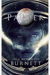 Pauper Kindle Edition