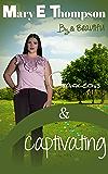 Curvaceous & Captivating (Big & Beautiful Book 11)