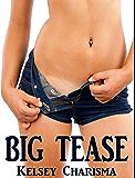 Big Tease