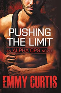 Pushing the Limit (Alpha Ops series Book 3)