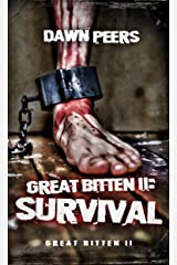 Survival (Great Bitten Book 2) Kindle Edition