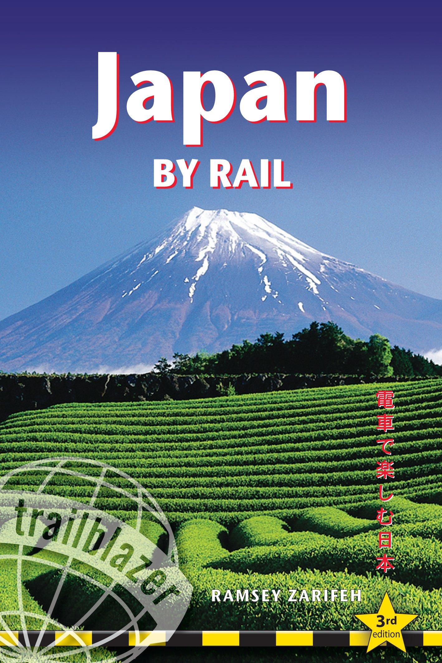 Japan by Rail (Trailblazer Guide)