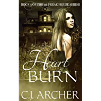 Heart Burn (The 1st Freak House Trilogy Book 3) (English Edition)