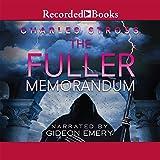 The Fuller Memorandum: A Laundry Files Novel
