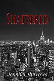Shattered (Surrender Trilogy Book 2)