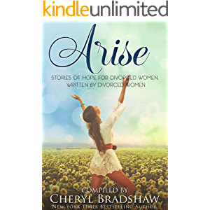 Arise: Inspiring Stories of Hope and Empowerment for Every Woman
