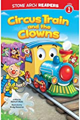 Circus Train and the Clowns (Train Time) Kindle Edition