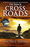 Cross Roads: What if you could go back and put things right? (English Edition)