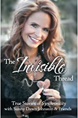 The Invisible Thread: True Stories of Synchronicity