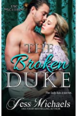 The Broken Duke (The 1797 Club Book 3) Kindle Edition