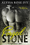 Forged in Stone (The Forged Chronicles Book 1)