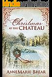 Christmas at the Chateau: Marsh Saga Series Novella