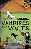 Vampires and Volts: Book 4 (Raven Mysteries)