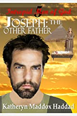 Joseph: The Other Father (Intrepid Men of God Book 5) Kindle Edition