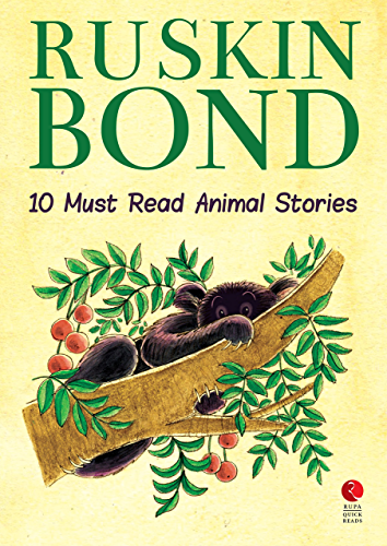 Ten Must Read Animal Stories (Rupa Quick Reads)