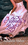 Nobody's Lady (Lord Love a Lady Series Book 1)