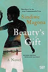 Beauty's Gift: A Novel