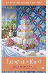Tying the Knot (Southern Quilting Mystery Book 5) Kindle Edition