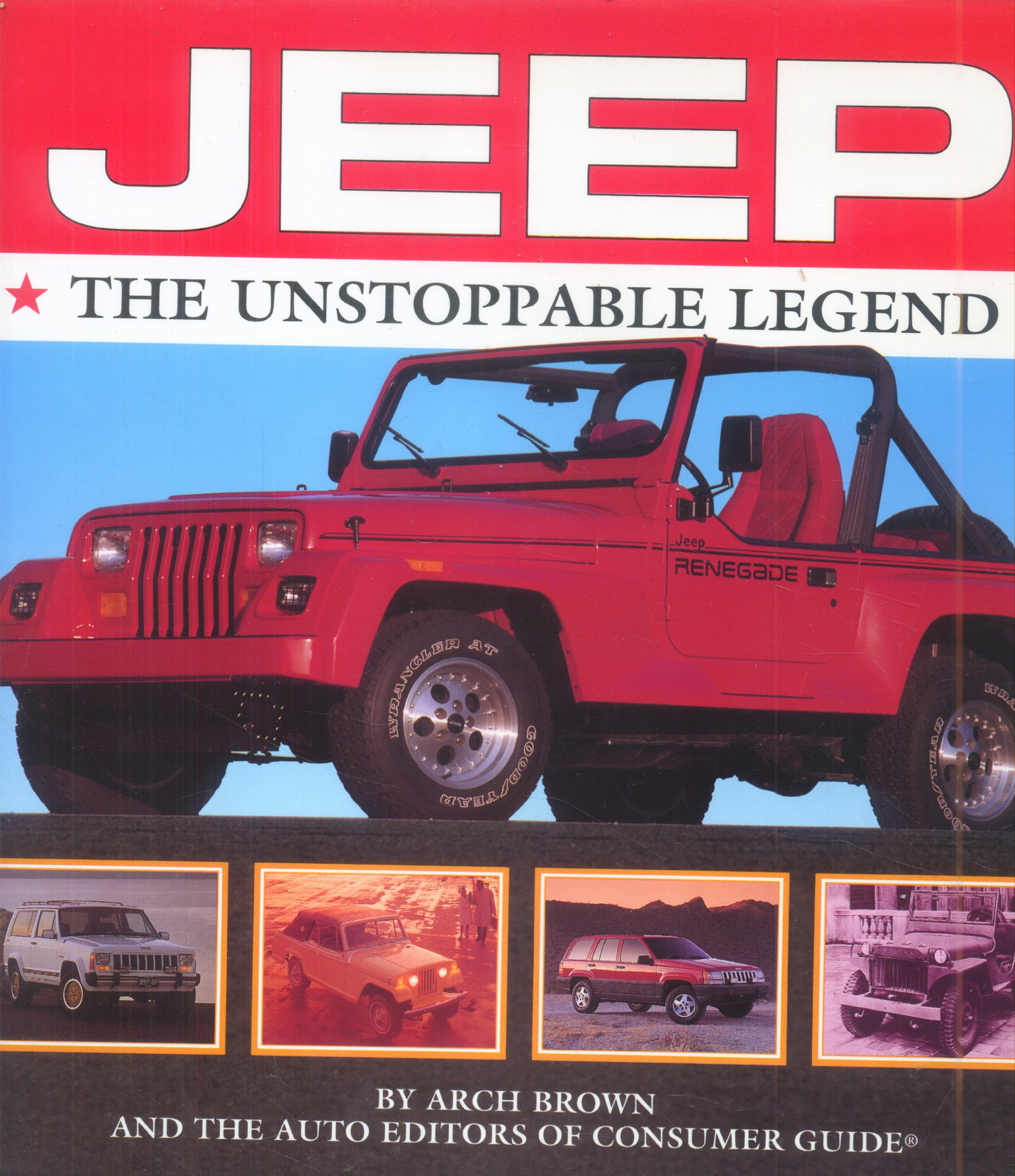 3b0b18fcb08 Jeep the Unstoppable Legend: Arch Brown: 9780785308706: Amazon.com ...