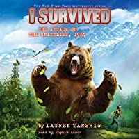 I Survived the Attack of the Grizzlies, 1967: I Survived, Book 17