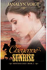 Cheyenne Sunrise (Montana Gold Book 2) Kindle Edition