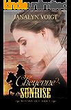 Cheyenne Sunrise (Montana Gold Book 2)