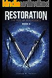Restoration: The Rise of Resurgence Book II