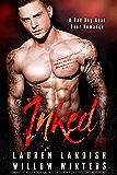 Inked: A Bad Boy Next Door Romance (Bad Boys Next Door Book 1)