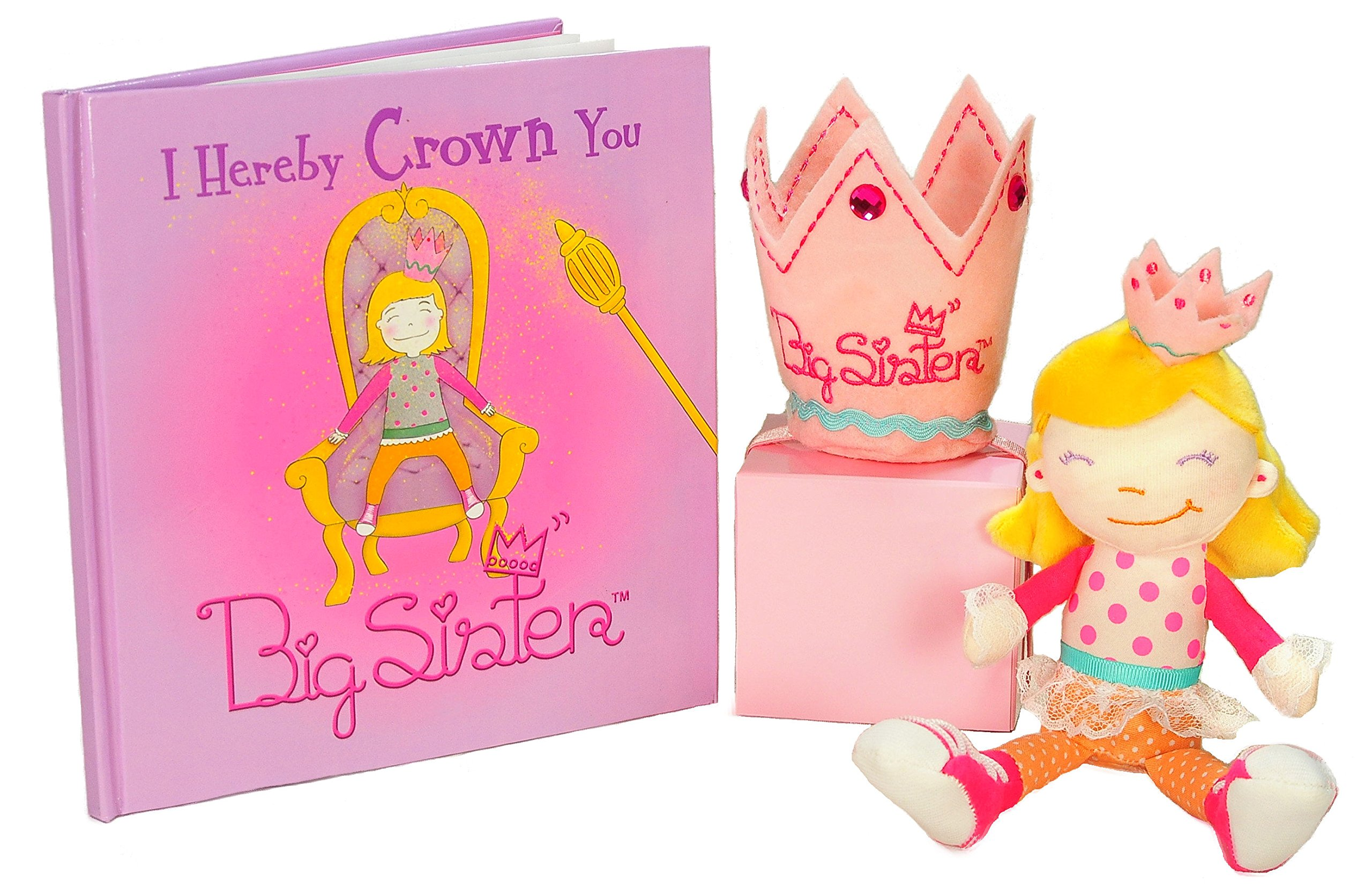 Tickle & Main Big Sister Gift Set- I Hereby Crown You Big Sister Book, Doll, and Child Size Crown