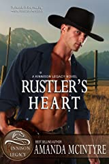 Rustler's Heart (The Kinnison Legacy Book 2) Kindle Edition