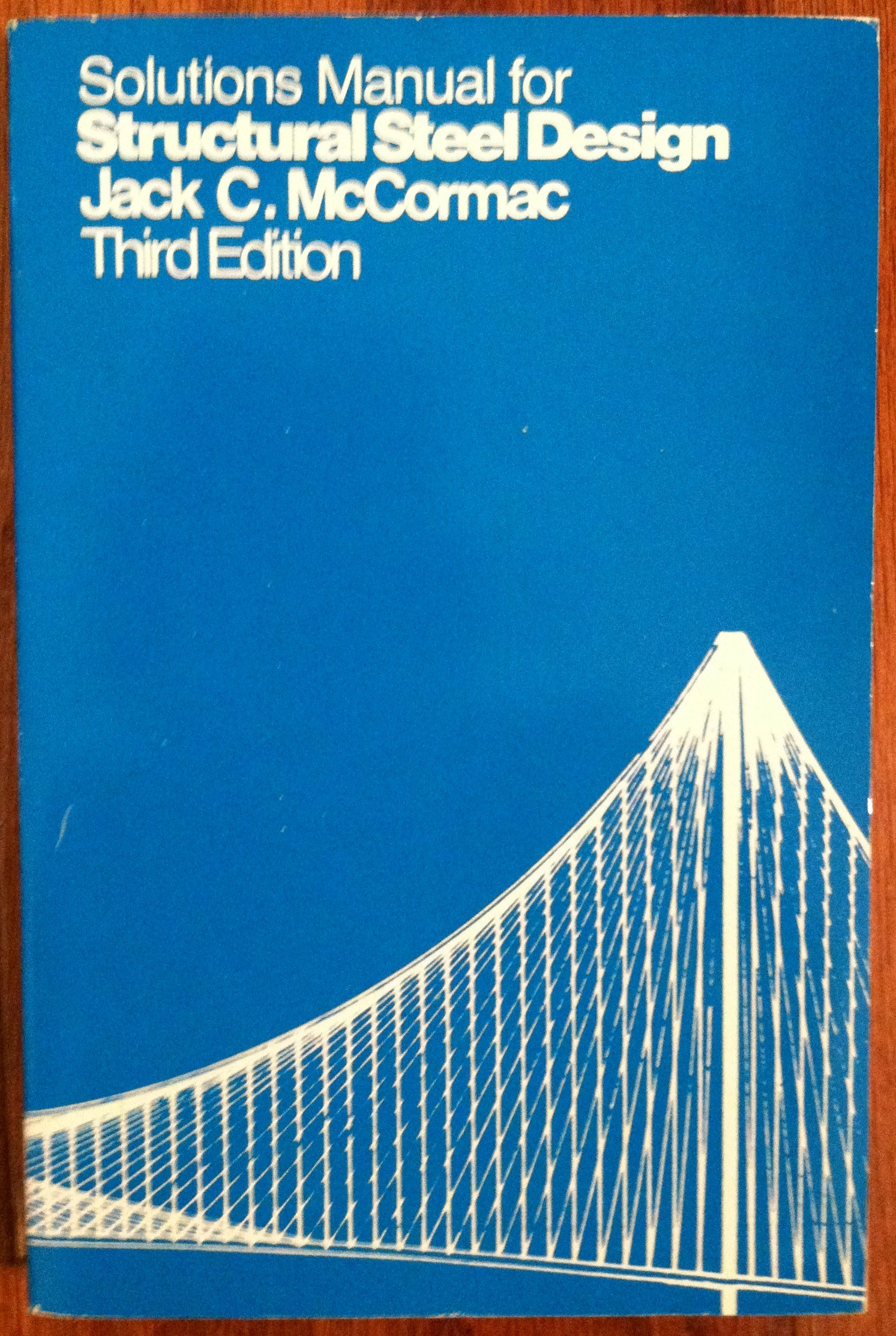 Solutions manual for Structural steel design: Jack C McCormac:  9780063641150: Amazon.com: Books