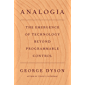 Analogia: The Emergence of Technology Beyond Programmable Control (English Edition)