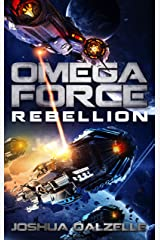 Omega Force: Rebellion (OF11) Kindle Edition