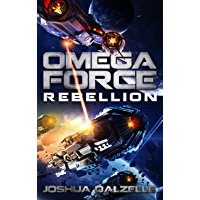 Omega Force: Rebellion (OF11) (English Edition)
