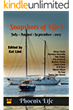 Snapshots of Life July-Sept 2017 (Phoenix Life)