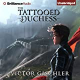 The Tattooed Duchess: A Fire Beneath the Skin, Book 2
