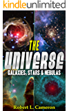 The Universe! A Kids Book About Space. Galaxies, Stars, and Nebulas. (Facts, Pictures & Information)