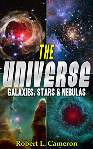 The Universe! A Kids Book About Space. Galaxies; Stars; and Nebulas. (Facts; Pictures & Information)
