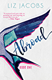 Abroad: Book One (The Hellum and Neal Series in LGBTQIA+ Literature)