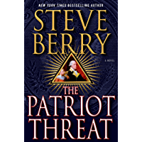 The Patriot Threat: A Novel (Cotton Malone Book 10)