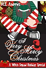 A Very Mercy Christmas: A Witch Squad Holiday Special (A Witch Squad Cozy Mystery Book 5) Kindle Edition