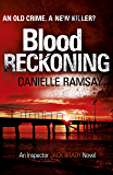 Blood Reckoning: DI Jack Brady 4