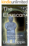 The Etruscan: a literary gothic tale set in 1922 (English Edition)
