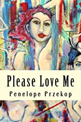 Please Love Me Kindle Edition