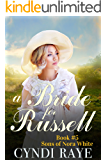 A Bride for Russell - Book #5: Sons of Nora White Series